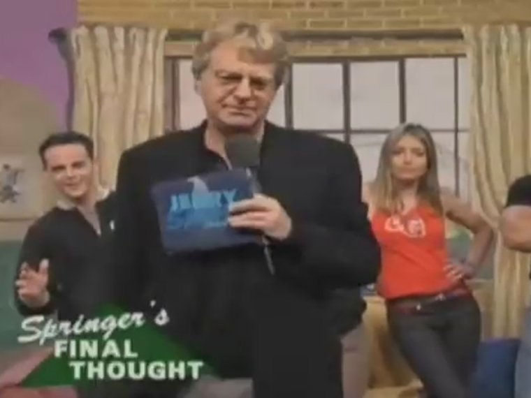 CHUMS: Jerry Springer